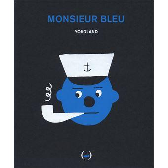 Monsieur Bleu livre